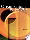 Organizational Behaviour  : Concepts, Realities, Applications and Challenges