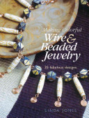 Making Colorful Wire   Beaded Jewelry