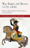 War  Empire and Slavery  1770 1830