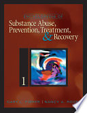 Encyclopedia of Substance Abuse Prevention  Treatment  and Recovery Book