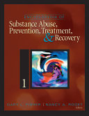 Encyclopedia of Substance Abuse Prevention  Treatment  and Recovery