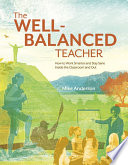 The Well-Balanced Teacher