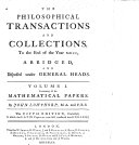 THE PHILOSOPHICAL TRANSACTIONS AND COLLECTIONS To the End of the Year MDCC