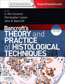 """""""Bancroft's Theory and Practice of Histological Techniques, International Edition"""" by Kim S Suvarna, Christopher Layton, John D. Bancroft"""