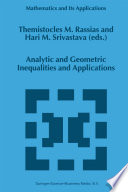 Analytic and Geometric Inequalities and Applications Book