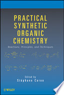 Practical Synthetic Organic Chemistry