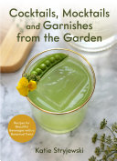 Cocktails, Mocktails, and Garnishes from the Garden Pdf