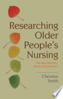 Researching Older People S Nursing