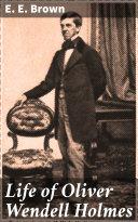 Life of Oliver Wendell Holmes [Pdf/ePub] eBook
