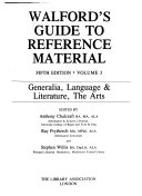 Walford s Guide to Reference Material  Generalia  language   literature  the arts