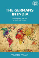 Book cover for The Germans in India : Elite European migrants in the British Empire