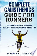 Complete Calisthenics Guide for Runners