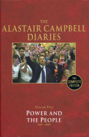 The Alastair Campbell Diaries: Power and the people, 1997-1999