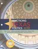 Practicing Texas Politics 2017 2018