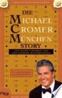 Die Michael-Cromer-München-Story