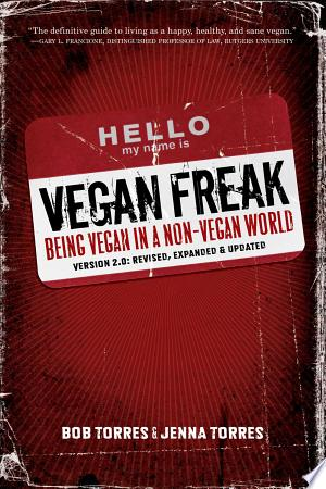 Download Vegan Freak Free Books - Dlebooks.net