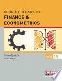 Current Debates in Finance & Econometrics