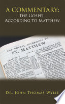 A Commentary The Gospel According To Matthew