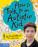 Pdf How to Talk to an Autistic Kid Telecharger
