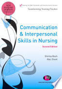 Communication and Interpersonal Skills in Nursing
