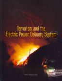 Terrorism and the Electric Power Delivery System