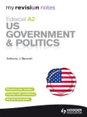 My Revision Notes: Edexcel A2 US Government & Politics