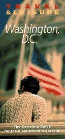 Travel and Leisure - Washington, D. C.
