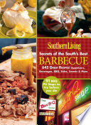 Southern Living Secrets Of The South S Best Barbeque