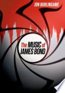 The Music Of James Bond Book PDF
