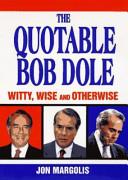 The Quotable Bob Dole