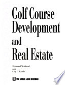 Golf Course Development and Real Estate