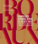 Bordeaux Grands Crus Classés