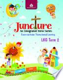 Juncture Term Book LKG, Term 2