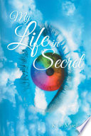 My Life In Secret Book PDF