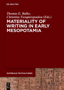 Materiality of Writing in Early Mesopotamia