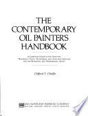 The Contemporary Oil Painter's Handbook