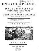 Encyclopédie, ou dictionnaire universel raisonné des connoissances humaines