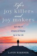 Pdf Life's Joy Killers and Joy Makers Telecharger