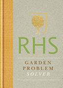 RHS Handbook  Garden Problem Solver