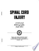 Spinal Cord Injury, a Selected Bibliography