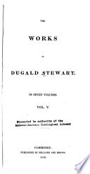 The Works of Dugald Stewart: The philosophy of the active and moral powers of man