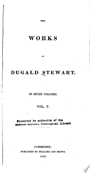 The+Works+of+Dugald+Stewart%3A+The+philosophy+of+the+active+and+moral+powers+of+man
