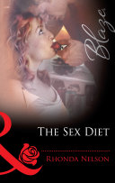 The Sex Diet (Mills & Boon Blaze)