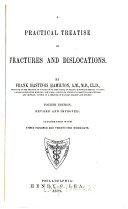 Practical Treatise on Fractures and Dislocations