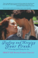Finding And Keeping Your Crush  Book