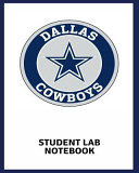 Student Lab Notebook Dallas Cowboys  Chemistry Laboratory 100 Pages