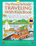 Penny Whistle Traveling with Kids Book