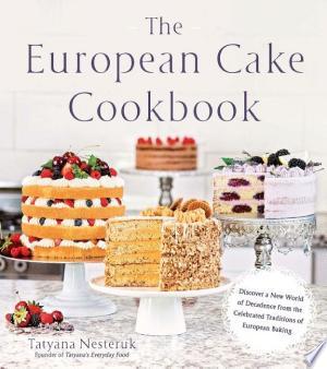 Download The European Cake Cookbook Free PDF Books - Free PDF