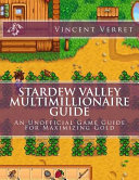 Stardew Valley Multimillionaire Guide