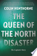The Queen of the North Disaster